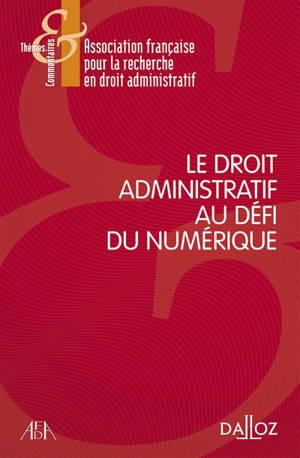 Le droit administratif au défi du numérique