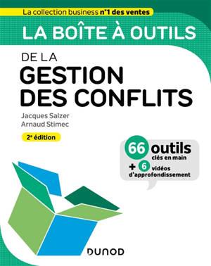La boîte à outils de la gestion des conflits : 66 outils clés en main + 6 vidéos d'approfondissement