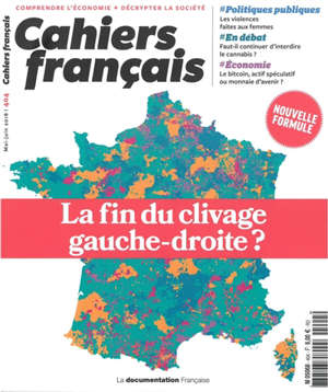 Cahiers français. n° 404, La fin du clivage gauche-droite ?