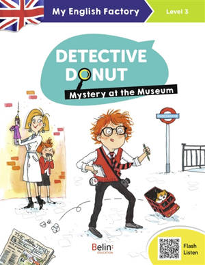 Detective Donut, Mystery at the museum : level 3, CM1-CM2