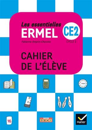 Les essentielles Ermel, CE2, cycle 2 : cahier de l'élève