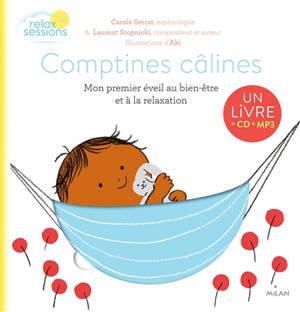 Comptines câlines : mon premier éveil au bien-être et à la relaxation