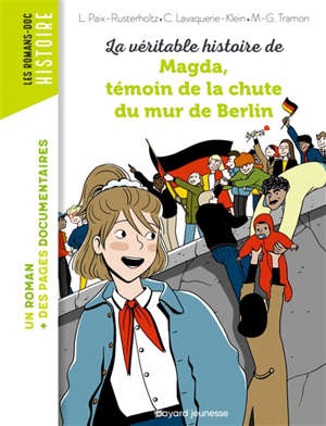 La véritable histoire de Magda, témoin de la chute du mur de Berlin
