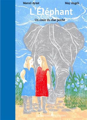 Un conte du chat perché, L'éléphant