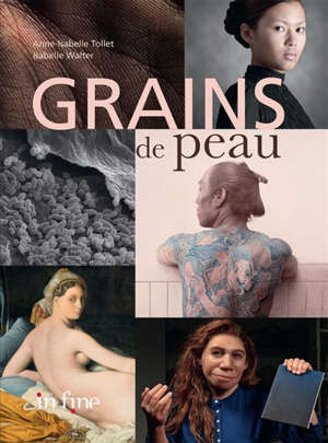Grains de peau : exposition, Paris, Musée de l'homme, du 13 mars au 3 juin 2019