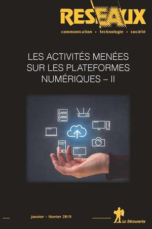 Réseaux. n° 213, Les activités menées sur les plateformes numériques (2)