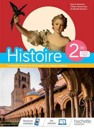 Histoire 2de : les grandes étapes de la formation du monde moderne : programme 2019