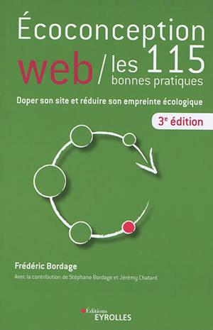 Ecoconception web : les 115 bonnes pratiques : doper son site et réduire son empreinte écologique