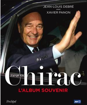 Jacques Chirac : l'album souvenir