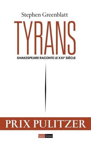 Tyrans : Shakespeare raconte le 21ème siècle
