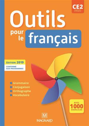 Les nouveaux outils pour le français : fichier CE2, cycle 2