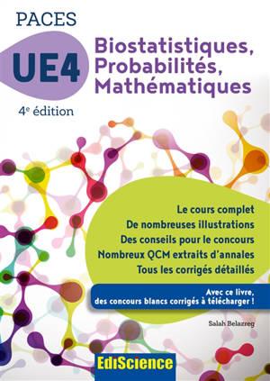 Biostatistiques, probabilités, mathématiques UE4 PACES