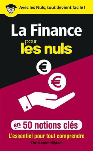 La finance pour les nuls en 50 notions clés : l'essentiel pour tout comprendre
