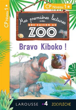 Bravo Kiboko ! : mes premières lectures avec Une saison au zoo : CP, niveau 1