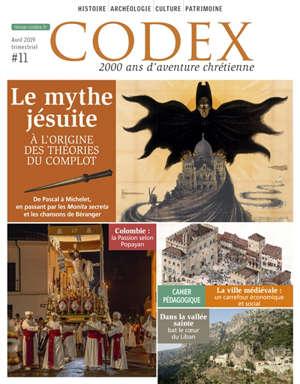 Codex : 2.000 ans d'aventure chrétienne. n° 11, Le mythe jésuite : à l'origine des théories du complot