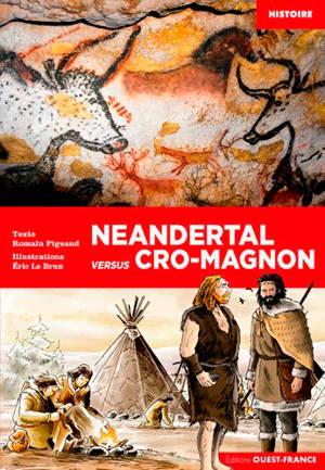 Néandertal versus Cro-Magnon