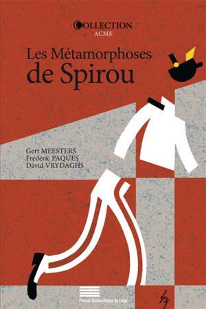 Les métamorphoses de Spirou : le dynamisme d'une série de bande dessinée