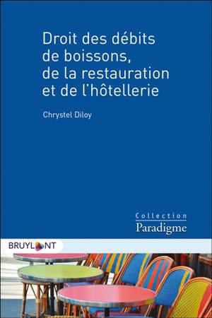 Droit des débits de boissons, de la restauration et de l'hôtellerie