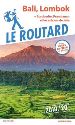 Bali, Lombok : + Borobudur, Prambanan et les volcans de Java : 2019-2020