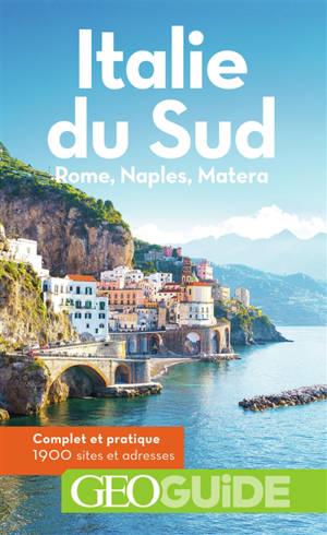 Italie du Sud : Rome, Naples, Matera