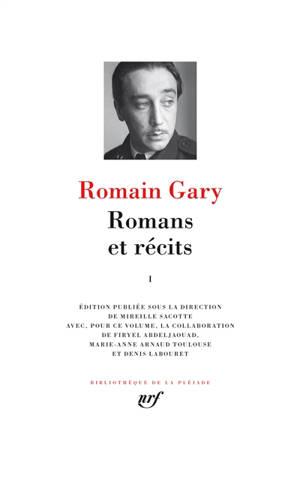 Romans et récits. Volume 1