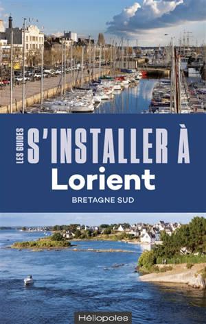 S'installer à Lorient : Bretagne Sud