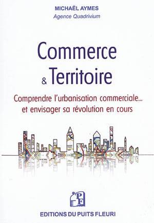 Commerce & territoire : vers un bushido du commerce
