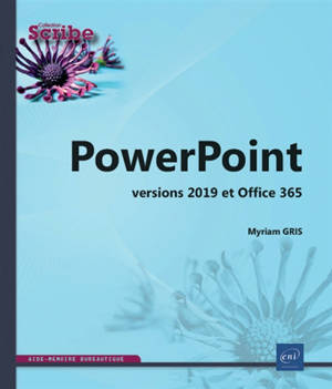 PowerPoint : versions 2019 et Office 365