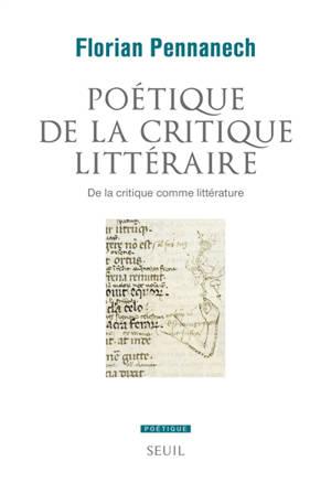 Poétique de la critique littéraire : de la critique comme littérature