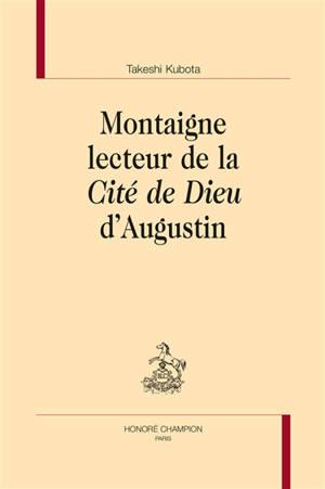 Montaigne lecteur de La cité de Dieu d'Augustin