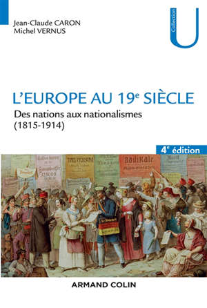 L'Europe au 19e siècle : des nations aux nationalismes (1815-1914)