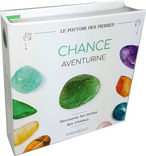 Chance : aventurine : découvrez les vertus des cristaux
