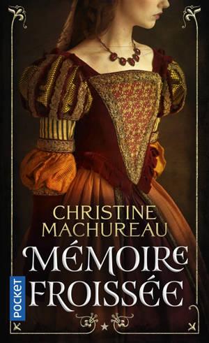 Mémoires. Volume 1, Mémoire froissée