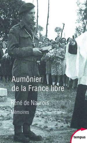 Aumônier de la France libre : mémoires