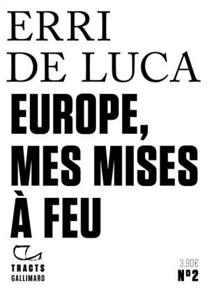 Europe, mes mises à feu