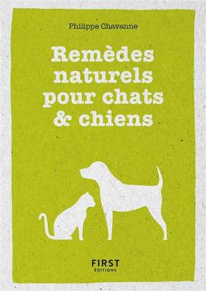 Remèdes naturels pour chats & chiens