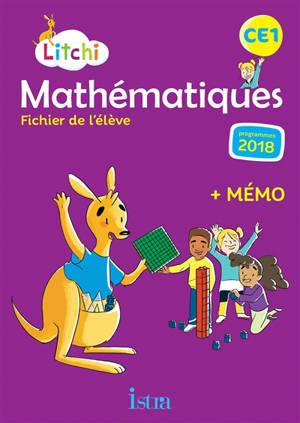Litchi, mathématiques CE1 : fichier de l'élève : programmes 2018