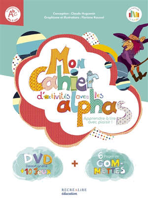 La planète des Alphas, Mon cahier d'activités avec les Alphas : apprendre à lire avec plaisir !