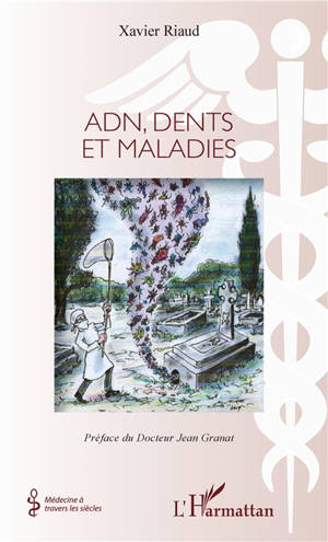 ADN, dents et maladies