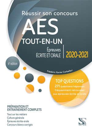 Réussir son concours AES tout-en-un : épreuves écrite et orale  2020-2021 : préparation et entraînement complets
