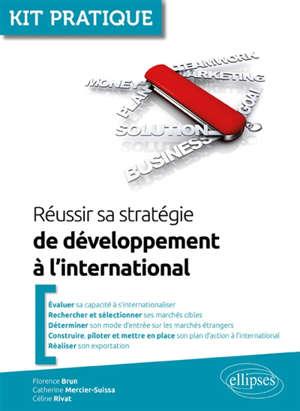Réussir sa stratégie de développement à l'international