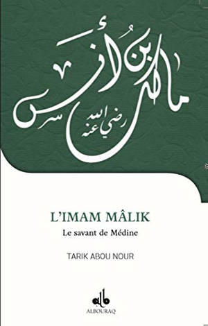L'imam Mâlik, le savant de Médine