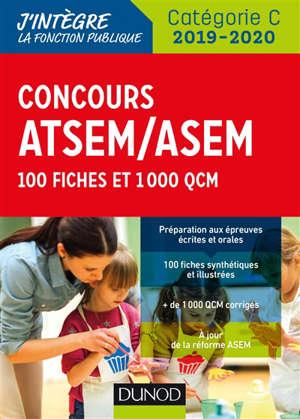 Concours ATSEM-ASEM : 100 fiches et 1.000 QCM : catégorie C, 2019-2020