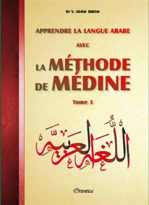 Apprendre la langue arabe avec la méthode de Médine. Volume 3