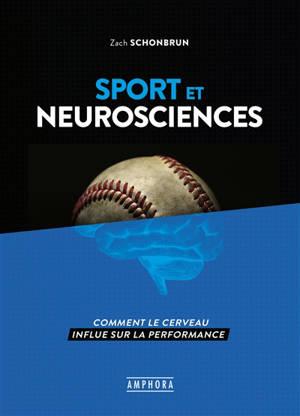 Sport et neurosciences : comprendre le rôle du cerveau dans la performance