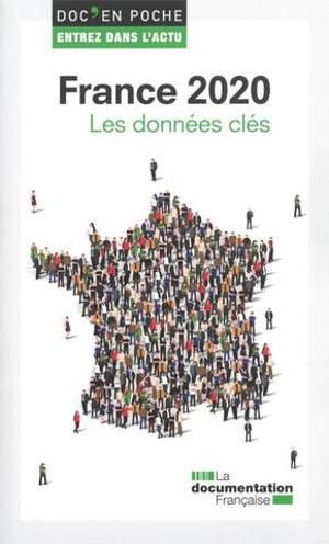 France 2020 : les données clés