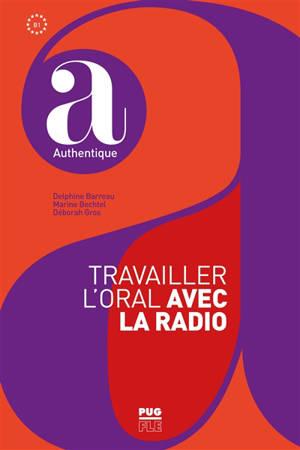 Travailler l'oral avec la radio : B1
