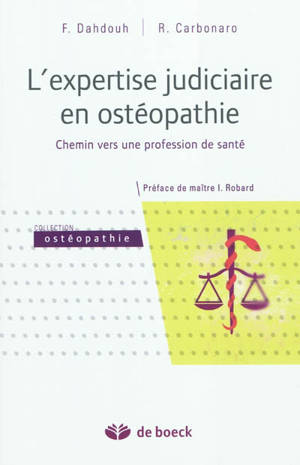 L'expertise judiciaire en ostéopathie : chemin vers une profession de santé