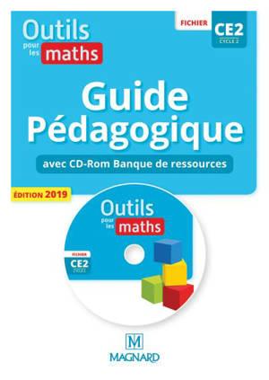 Outils pour les maths, fichier CE2, cycle 2 : guide pédagogique avec CD-ROM banque de ressources