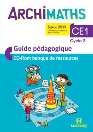 Archimaths CE1, cycle 2 : guide pédagogique, CD-ROM banque de ressources : conforme aux programmes
